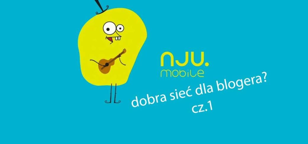 Nju Mobile – sieć dla blogera?